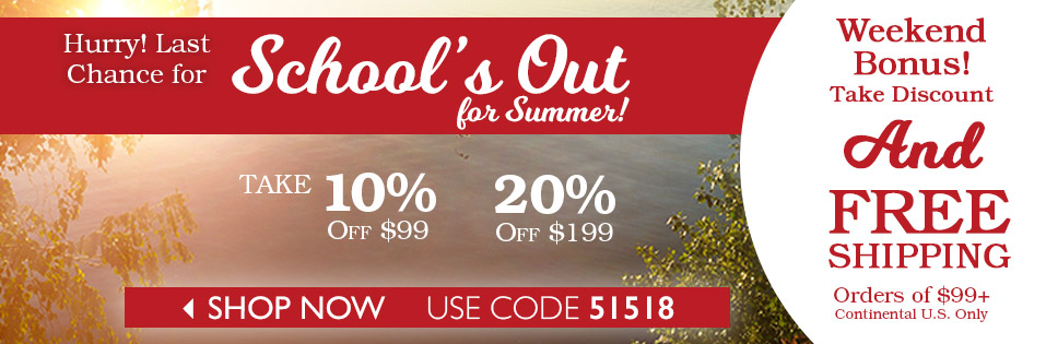 Last Day for Schools Out for Summer Sale!