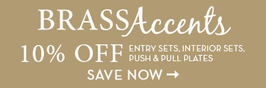Brass Accents 10% Off -- SAVE NOW