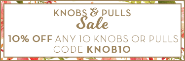 Knobs and Pulls Sale: 10% Off Any 10 Knobs or Pulls with code KNOB10