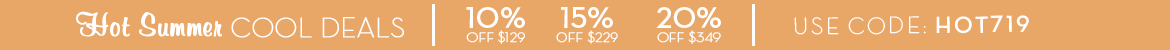 10% Off $129, 15% Off $229, 20% Off $349 with code HOT719
