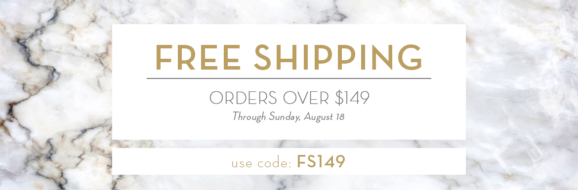 Free Shipping on $149 with code FS149