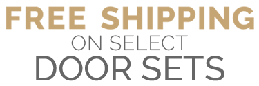 Free Shipping on Select Door Sets