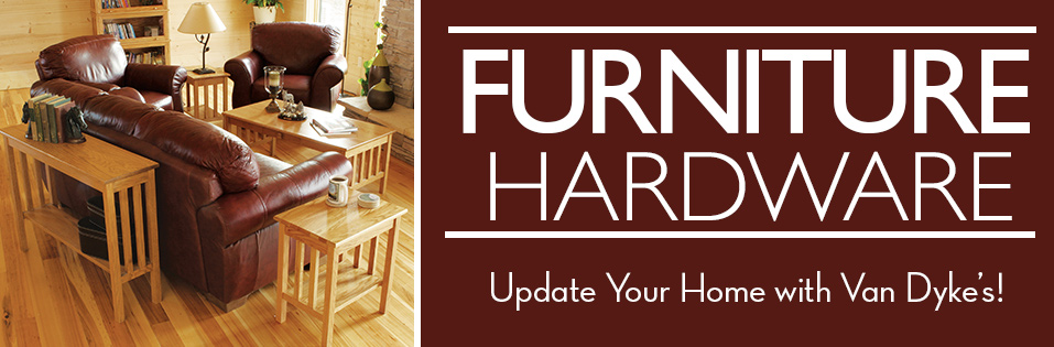 Shop Furniture Hardware!