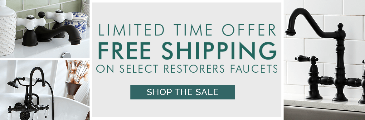 Free Shipping on Select Restorers Faucets
