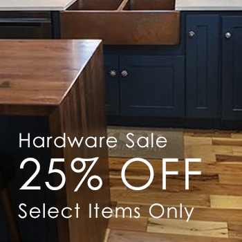 25% Hardware Sale Select Items Only